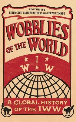Wobblies of the World