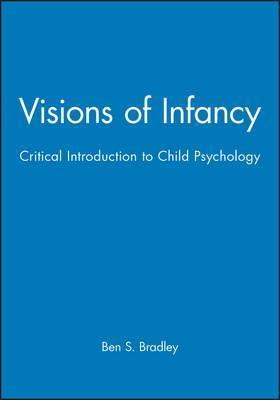 Visions of Infancy