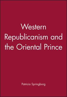 Western Republicanism and the Oriental Prince