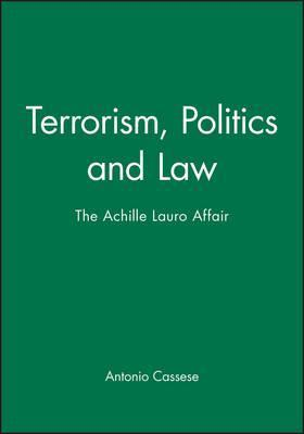 Terrorism, Politics and Law
