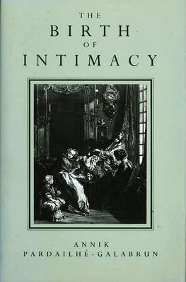 The Birth of Intimacy