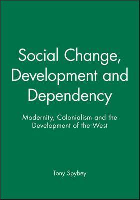 Social Change, Development and Dependency