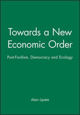 Towards a New Economic Order