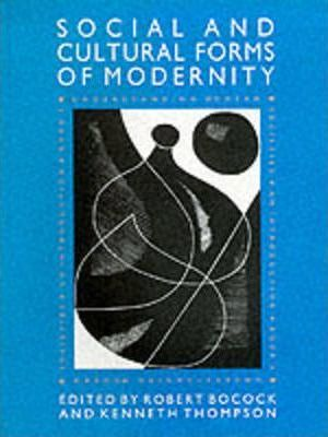 The Social and Cultural Forms of Modernity