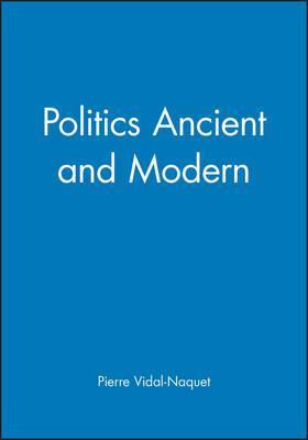 Politics Ancient and Modern