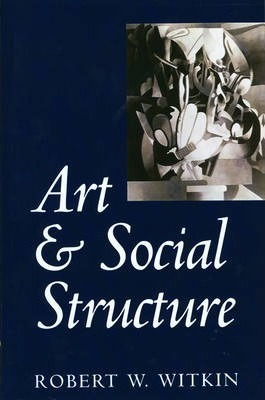 Art and Social Structure