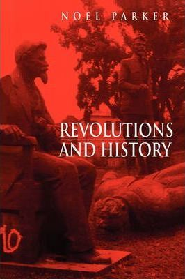 The Revolutions and History