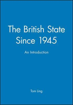 The British State Since 1945