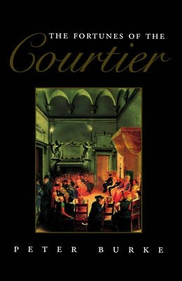 The Fortunes of the Courtier