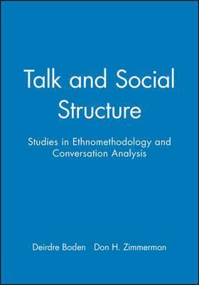 Talk and Social Structure