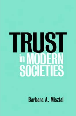 Trust in Modern Societies