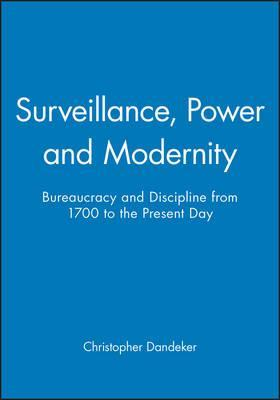 Surveillance, Power and Modernity