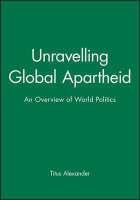 Unravelling Global Apartheid