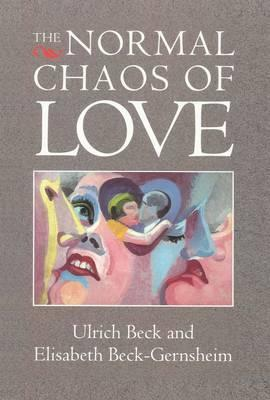 The Normal Chaos of Love