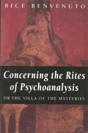 Concerning the Rites of Psychoanalysis