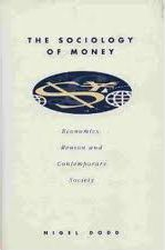 The Sociology of Money