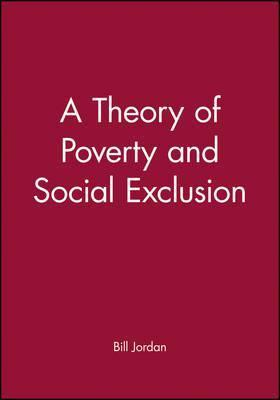 A Theory of Poverty and Social Exclusion
