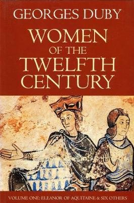 Women of the Twelfth Century: v. 1