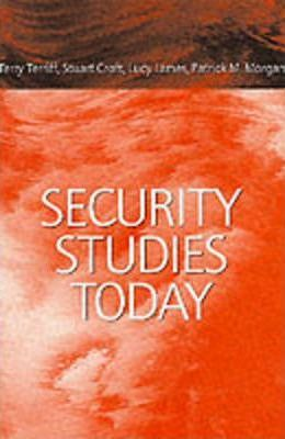 Security Studies Today