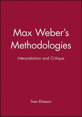 Max Weber's Methodologies
