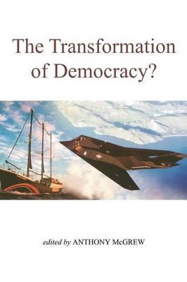 The Transformation of Democracy?
