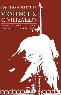 Violence and Civilization
