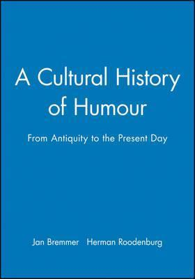 A Cultural History of Humour