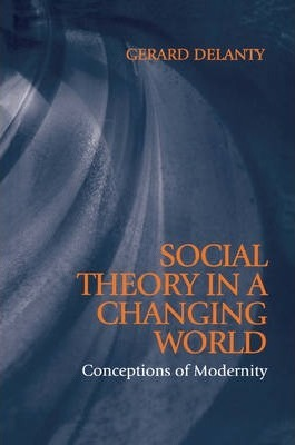 Social Theory in a Changing World