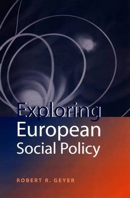 Exploring European Social Policy
