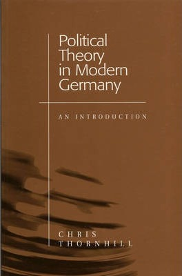 Political Theory in Modern Germany