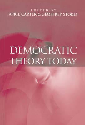 Democratic Theory Today
