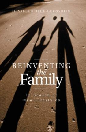 Reinventing the Family