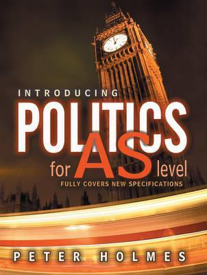 Introducing Politics for AS Level