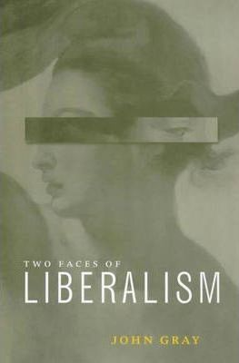 The Two Faces of Liberalism