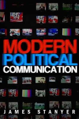 Modern Political Communication