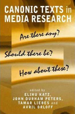 Canonic Texts in Media Research