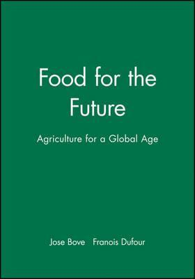 The Food for the Future