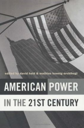 American Power in the 21st Century