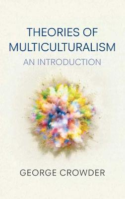 Theories of Multiculturalism - an Introduction