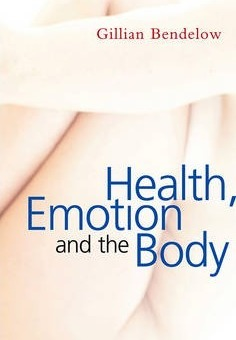 Health, Emotion and the Body