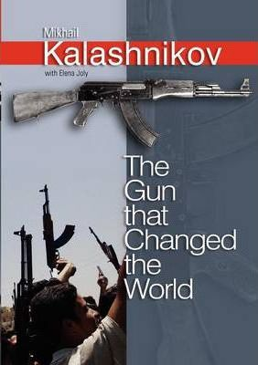 The Gun that Changed the World