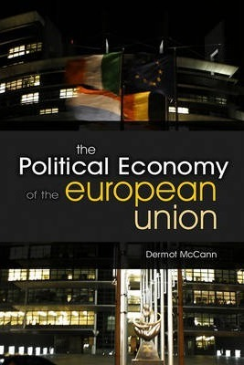 The Political Economy of the European Union