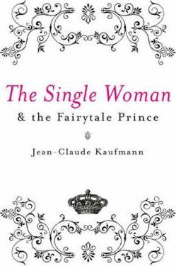 The Single Woman and the Fairytale Prince