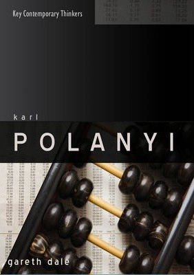 Karl Polanyi - the Limits of Market Society