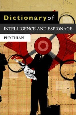 Dictionary of Intelligence and Espionage