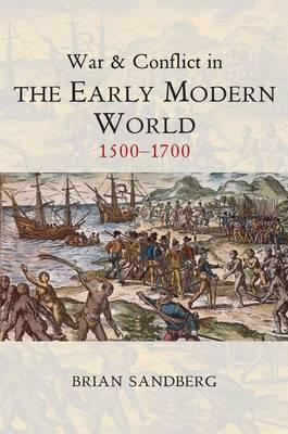 War and Conflict in the Early Modern World