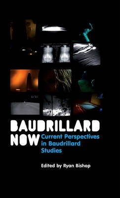 Baudrillard Now
