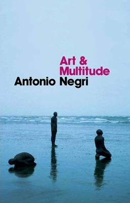 Art and Multitude