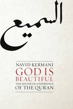 God Is Beautiful - the Aesthetic Experience of Thequran