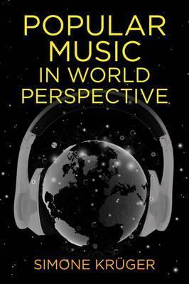 Popular Music in World Perspective